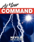 At Your Command - Neville Goddard