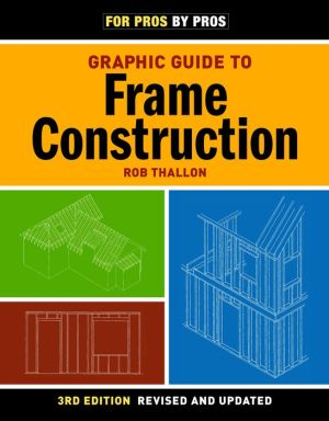 Graphic Guide to Frame Construction - Robert Thallon