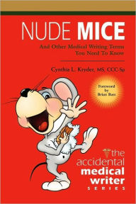 Nude Mice - Cynthia L. Kryder Ms Ccc-Sp