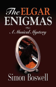 The Elgar Enigmas - Simon Boswell