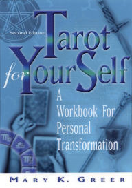 Tarot For Your Self, Second Edition - Mary Greer