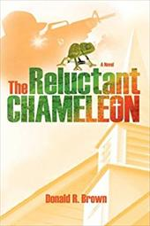 The Reluctant Chameleon - Brown, Donald R.