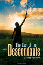 The Last of the Descendants - Prandy, Charles R.