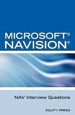 Microsoft Nav Interview Questions: Unofficial Microsoft Navision Business Solution Certification Review - Clark, Terry