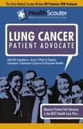 HealthScouter Lung Cancer: Lung Cancer Symptoms and Effects of Lung Cancer - McKibbin, Shana