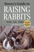Storey's Guide to Raising Rabbits: Breeds, Care, Housing