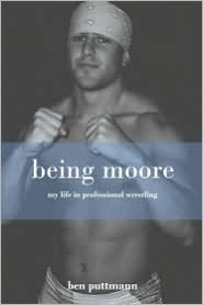 Being Moore - Ben Puttmann