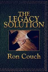The Legacy Solution - Couch, Ron