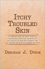 Itchy Troubled Skin - Deborah J. Dyson