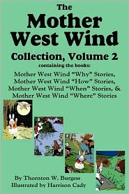 The Mother West Wind Collection, Volume 2, Burgess - Thornton W. Burgess