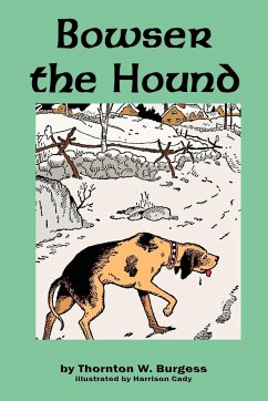 Bowser the Hound - Burgess, Thornton W.