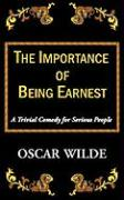 The Importance of Being Earnest-A Trivial Comedy for Serious People