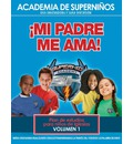Ska Spanish Curriculum Volume 1 - My Father Loves Me! - Kellie Copeland-Swisher