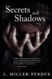 Secrets and Shadows: Living with Pedophiles - Miller-Perdue, L.