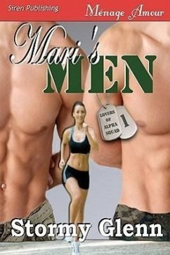 Mari's Men [Lovers of Alpha Squad 1] (Siren Menage Amour 45) - Glenn, Stormy