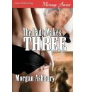 The Lady Makes Three (Siren Menage Amour #41) - Morgan Ashbury