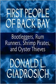 First People Of Back Bay - Donald L. Giadrosich