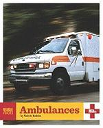 Ambulances (Rescue Vehicles)