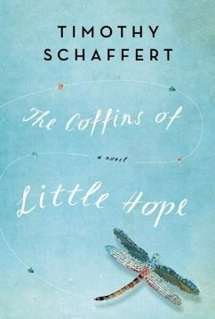 The Coffins of Little Hope - Schaffert, Timothy
