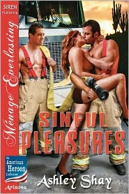 Sinful Pleasures [The American Heroes Collection] (Siren Publishing Menage Everlasting)