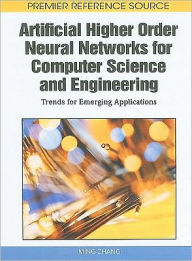 Artificial Higher Order Neural Networks For Computer Science And Engineering - Ming Zhang