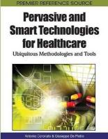 Pervasive and Smart Technologies for Healthcare: Ubiquitous Methodologies and Tools