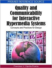 Quality And Communicability For Interactive Hypermedia Systems - Francisco V. Cipolla-Ficarra