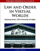 Law and Order in Virtual Worlds: Exploring Avatars, Their Ownership and Rights