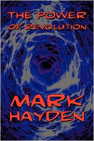 The Power Of Revolution - Mark Hayden