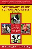 Veterinary Guide for Animal Owners: Caring for Cats, Dogs, Chicken, Sheep, Cattle, Rabbits, and More