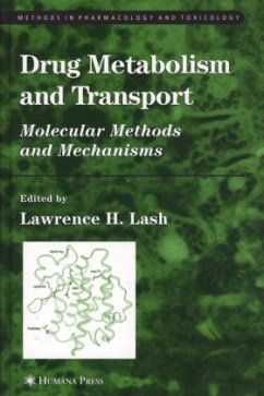 Drug Metabolism and Transport: Molecular Methods and Mechanisms - Herausgegeben von Lash, Lawrence H.