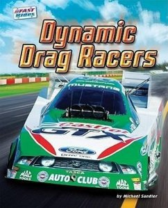 Dynamic Drag Racers - Sandler, Michael