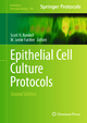 Epithelial Cell Culture Protocols - Scott H. Randell; M. Leslie Fulcher
