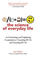 The Science of Everyday Life - Len Fisher