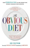 The Obvious Diet - Ed Victor, Larry King, Nigella Lawson