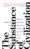 The Substance of Civilization - Stephen L. Sass