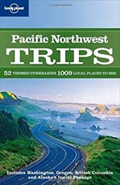 Lonel Pacific Northwest Trips - Lonely Planet