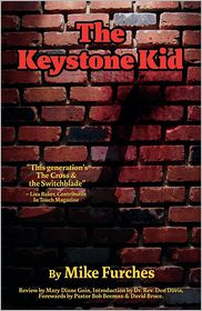 The Keystone Kid - Mike Furches
