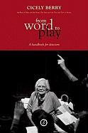 From Word to Play: A Handbook for Directors