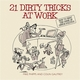 21 Dirty Tricks at Work - Mike Phipps