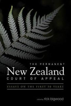 The Permanent New Zealand Court of Appeal: Essays on the First 50 Years - Bigwood