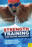 Lucero, Blythe: Strength Training for Faster Swimming