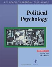 Political Psychology: Key Readings - Sidanius, James / Jost, Jost T.