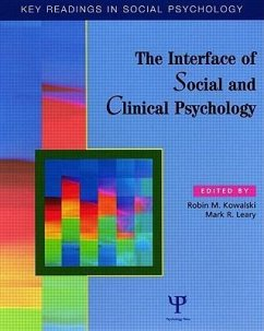 The Interface of Social and Clinical Psychology: Key Readings - Kowalski, Robin M. / Leary, Mark R. (eds.)