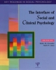 Interface of Social and Clinical Psychology - Robin M. Kowalski; Mark R. Leary