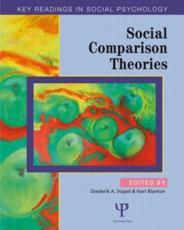 Social Comparison Theories - Stapel, Diederik A. (EDT)/ Blanton, Hart (EDT)