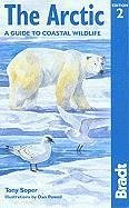 The Arctic: A Guide to Coastal Wildlife - Soper, Tony