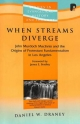 When Streams Diverge - Daniel W. Draney