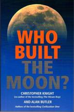 Who Built the Moon - Christopher Knight, Alan Butler