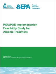Pou/Poe Implementation Feasibility Study For Arsenic Treatment - Ramesh Narasimhan